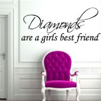 Diamonds are a Girls Best Friend ~ Wall sticker / decals